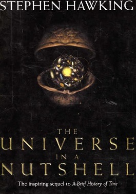 A brief history of Stephen Hawking, book The Universe in  Nutshell