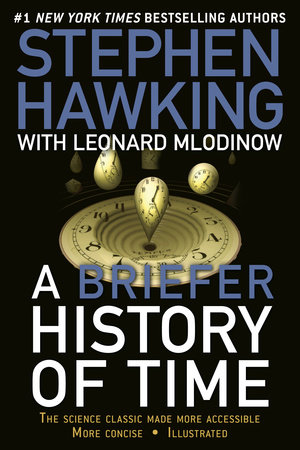 A brief history of Stephen Hawking, book A Briefer History of Time
