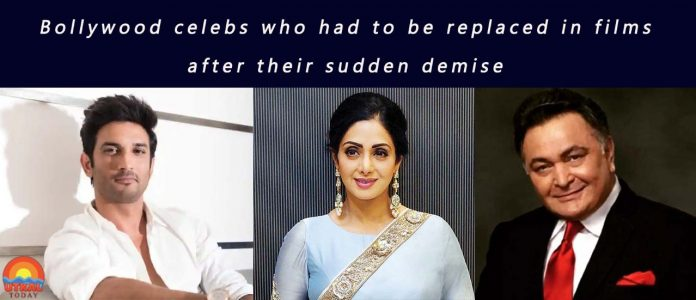 Bollywood-celebs-replaced-after-demis-Utkal-Today