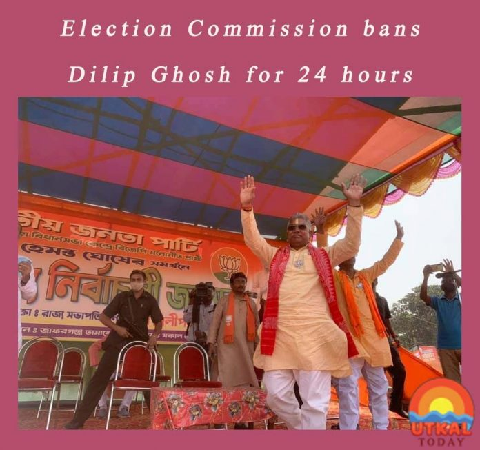 Election-Commission-banned-Dilip Ghosh-Utkal-Today