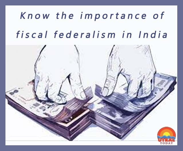 fiscal-federalism-Utkal-Today