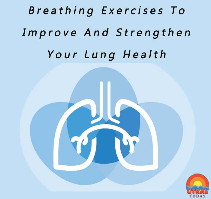 breathing-exercises-to-strengthen-respiratory-system-Utkal-Today